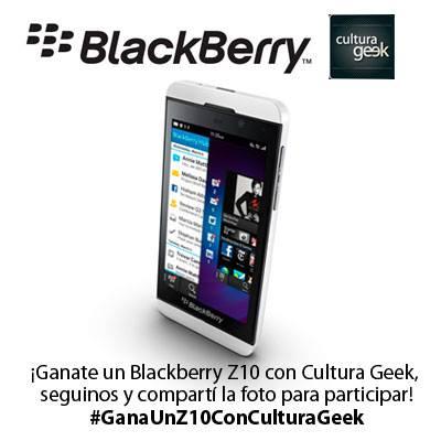 Blackberry z10 SORTEO Cultura Geek Argentina @t23augusto @culturageek