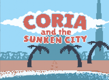Game Boy Coria and The Sunken City